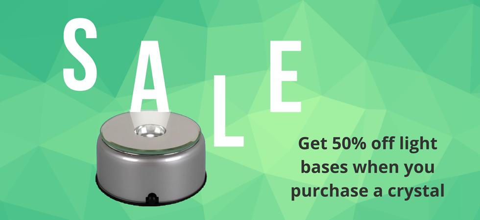 Sale 50% off light bases when you purchase a crystal